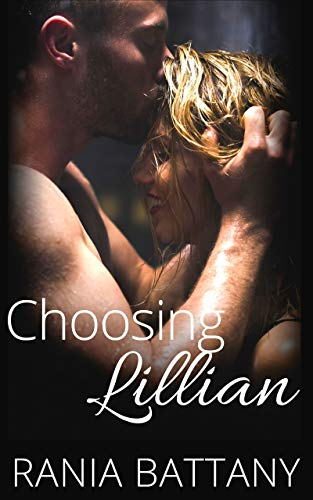 Choosing Lillian by [Battany, Rania]