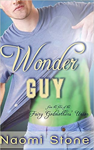 Wonder Guy: from the files of the Fairy Godmothers Union ...