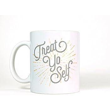 Most Toasty Treat Yo Self Ceramic Coffee Mug Tea Cup, 11 Ounce, White