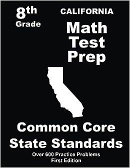 California 8th Grade Math Test Prep: Common Core Learning