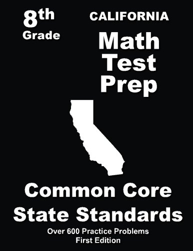 California 8th Grade Math Test Prep: Common Core Learning Standards