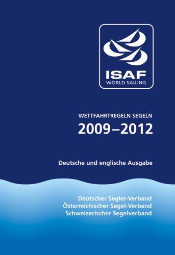 Wettfahrtregeln - Segeln, 2009-2012: Deutsche und englische Ausgabe