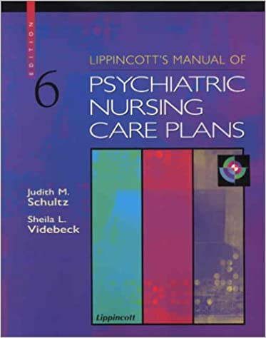 Manual of Psychiatric Nursing Care Planning Assessment Guides Diagnoses Psychopharmacology 5e Varcarolis Manual of Psychiatric Nursing Care Plans