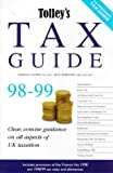 img - for Tolley's Tax Guide 1998-99: Practical Tax Advice for the Non-expert book / textbook / text book