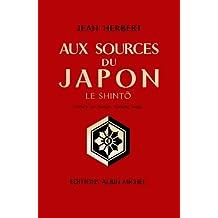 Aux sources du Japon : Le Shinto (French Edition)
