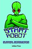 Start Robot, William Moss, 142082693X