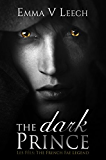 The Dark Prince (Les Fées: The French Fae Legend Book 1)