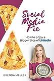 Social Media Pie: How to Enjoy a Bigger Slice of