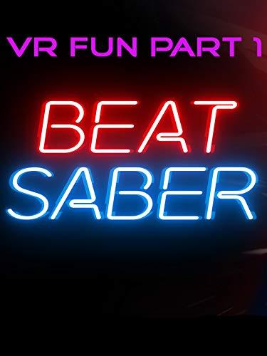 VR Fun Part 1 Beat