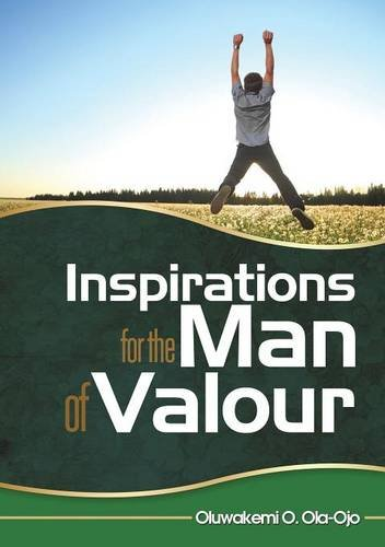 INSPIRATION FOR THE MAN OF VALOUR ebook