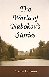The World of Nabokov's Stories (Literary Modernism Series)