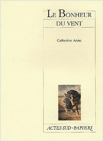 Livre Le bonheur du vent pdf, epub