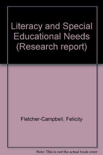 Literacy and Special Educational Needs (Research Report)