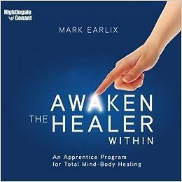 Awaken the Healer Within -7 CDs & Writable PDF Workbook