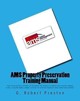 ams property preservation training manual g robert preston rh amazon com Property Maintenance Property Maintenance