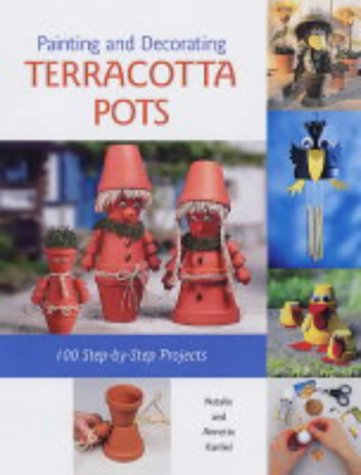 Painting and Decorating Terracotta Pots: 100 Step-by-step - Pots Cotta Painting Terra
