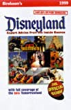 Disneyland 1999: Expert Advice from the Inside Source (Birnbaum's Travel Guides)