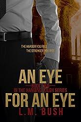 An Eye For An Eye (Hanging Tough Book 2)