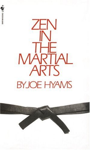 Zen in the Martial Arts [Joe Hyams] (De Bolsillo)