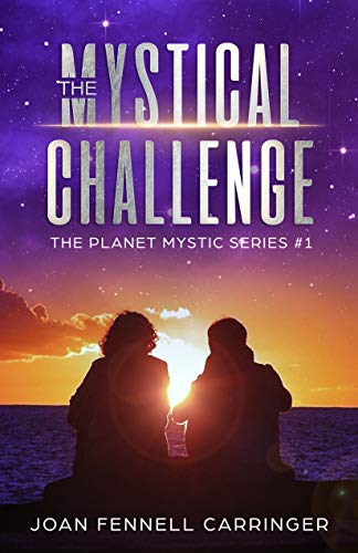 The Mystical Challenge (Planet Mystic Series Book 1)