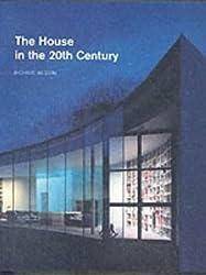 The House in the Twentieth Century
