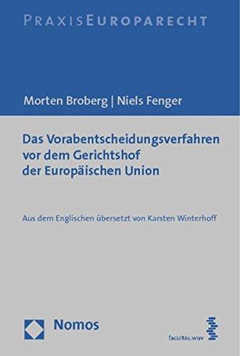 Das Vorabentscheidungsverfahren vor dem Gerichtshof der Europäischen Union: Aus dem Englischen übersetzt von Karsten Winterhoff