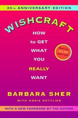 Wishcraft: How to Get What You Really Want [Paperback]