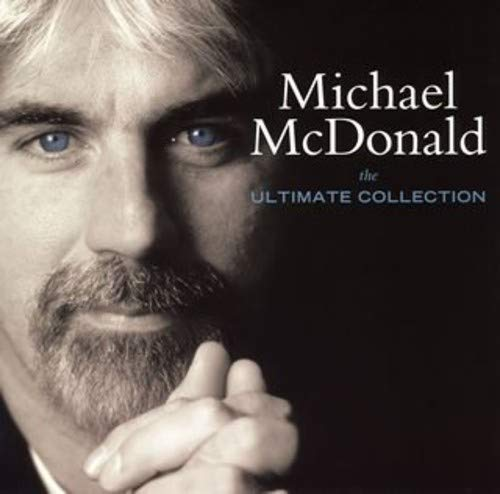 Ultimate Collection (The Best Of Michael Mcdonald)