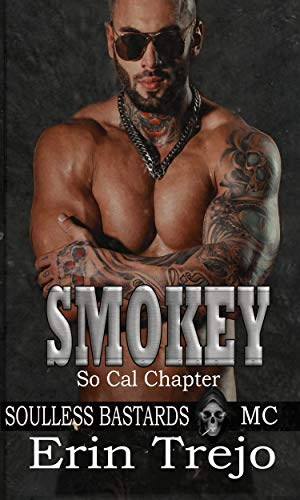 Pdf Mystery Smokey: Soulless Bastards MC So Cal