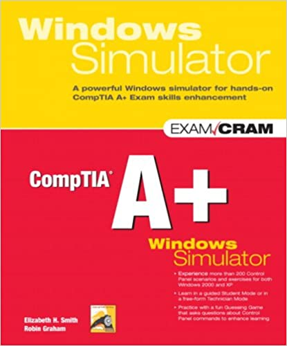 CompTIA A+ Windows Simulator: Elizabeth H  Smith, Robin