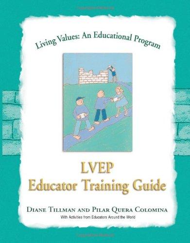 Living Values Educator Training Guide (Living Values: An Educational Programme)