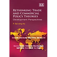 Rethinking Trade and Commercial Policy Theories