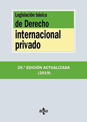 Legislación básica de Derecho Internacional privado (Derecho - Biblioteca De Textos Legales) por Editorial Tecnos