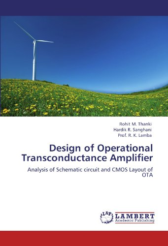 Design of Operational Transconductance Amplifier: Analysis of Schematic circuit and CMOS Layout of OTA ()