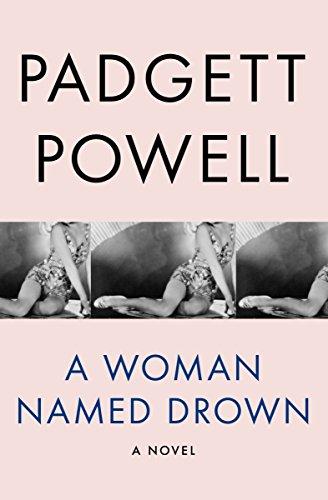 A Woman Named Drown: A Novel - Pool Powell