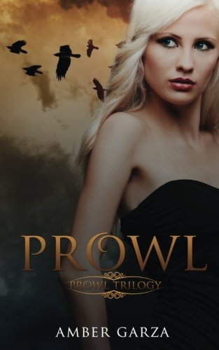 Book: Prowl by Amber Garza