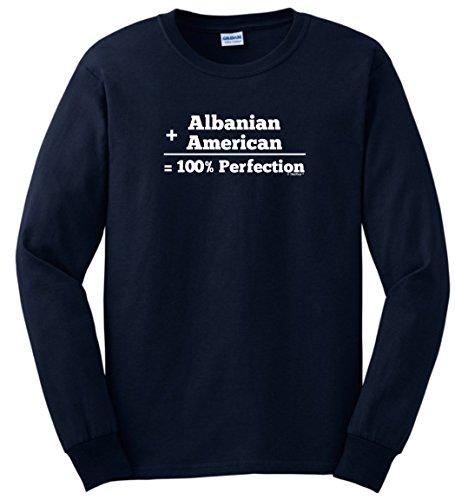 Albanian Hat Albanian American 100% Perfection Long Sleeve T-Shirt Large Navy