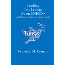 Teaching Two Lessons About Unesco and other writings on Human Rights
