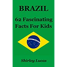Brazil: 62 Fascinating Facts For Kids