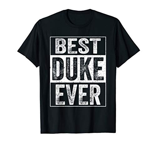 Mens Best Duke Ever Tshirt-Father's Day Gift