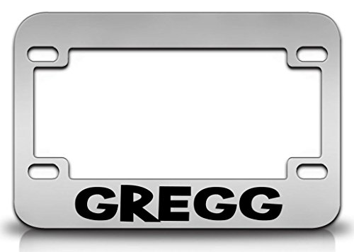 - I LOVE GREGG Male Names Metal MOTORCYCLE License Plate Frame Chr