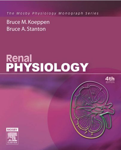 Renal Physiology: Mosby Physiology Monograph Series (with...