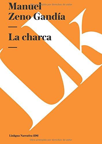 La charca (Spanish Edition)