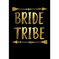 Bride Tribe Notebook: 7x10 Inch Ruled Notebook/Journal for Bridesmaid Gift Bags
