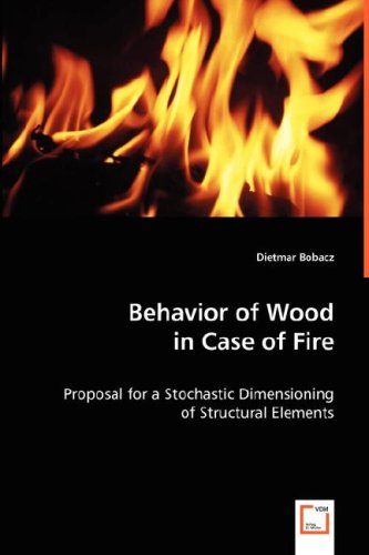 Behavior of Wood in Case of Fire: Proposal for a Stochastic Dimensioning of Structural Elements