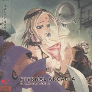 Eternal Arcadia Drama CD, Vol. 2