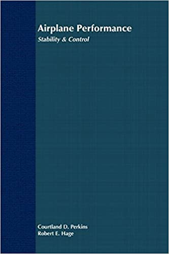 Amazon Fr Airplane Performance Stability And Control 1st Edition By Perkins Courtland D Hage Robert E 1949 Paperback D Perkins Courtland Livres