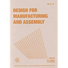 Design for Manufacturing and Assembly: Presented at the 1996 Asme International Mechanical Engineering Congress and Exposition, November 17-22, 1996,
