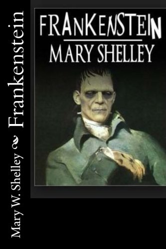 Frankenstein (Spanish Edition) [Mary W. Shelley] (Tapa Blanda)