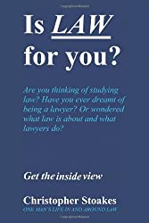 Is Law for You?: One Man's Life in and Around the Law